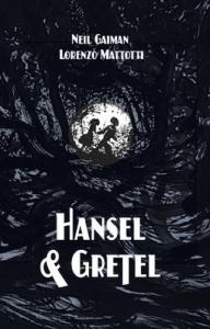 hansel&gretel-mattotti
